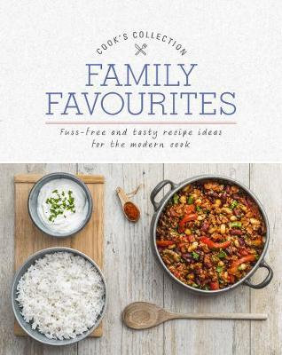 Cook's Collection: Family Favourites