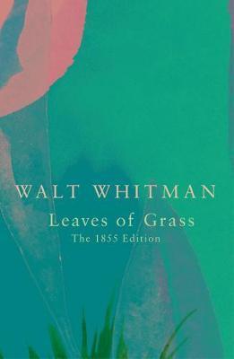 Leaves Of Grass (Legend Classics) (Walt Whitman)