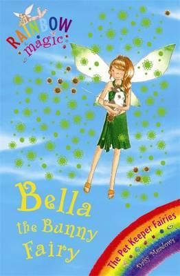 Rainbow Magic: Bella The Bunny Fairy