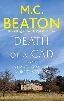 Death Of A Cad (M C Beaton)