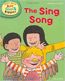 The Sing Song (Read With Biff, Chip and Kipper) Level 3
