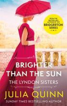 Brighter Than The Sun (Julia Quinn)