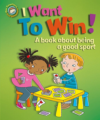 I Want to Win! - A Book About Being a Good Sport