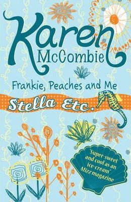 Stella Etc: Frankie, Peaches And Me