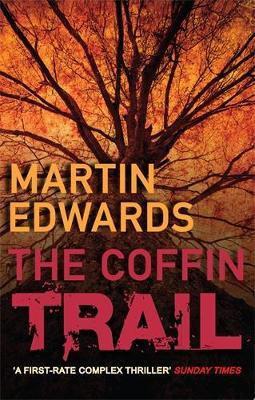 The Coffin Trail (Martin Edwards)