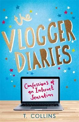 The Vlogger Diaries: Confessions Of An Internet Sensation