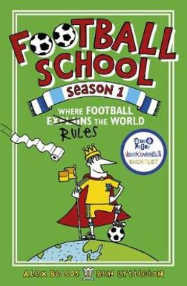 Football School (Season 1) Where Football Explains The World