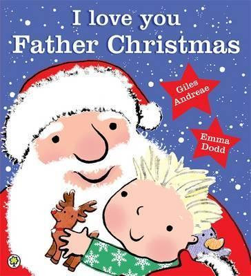 I Love You Father Christmas (Picture Book Paperback)