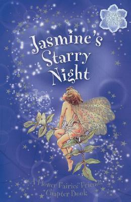Flower Fairies Friends: Jasmine's Starry Night