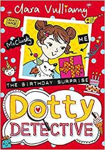 Dotty Detective: The Birthday Surprise