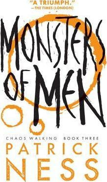Monsters Of Men (Patrick Ness)