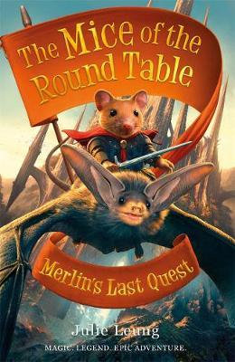 The Mice Of The Round Table: Merlin's Last Quest
