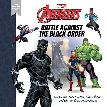 Marvel Avengers: Battle Against The Black Order (Little Readers) (Hardback)
