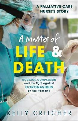 A Matter Of Life And Death (Kelly Critcher)