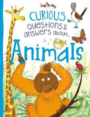 Curious Questions And Answers About Animals (Hardback)
