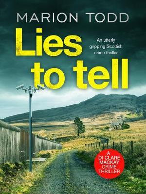 Lies To Tell (Marion Todd)