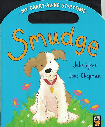 Smudge (My Carry Along Storytime)