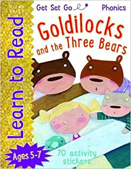 Goldilocks and the Three Bears (Learn To Read Get Set Go) Ages 5-7