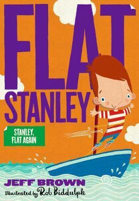 Flat Stanley: Stanley, Flat Again