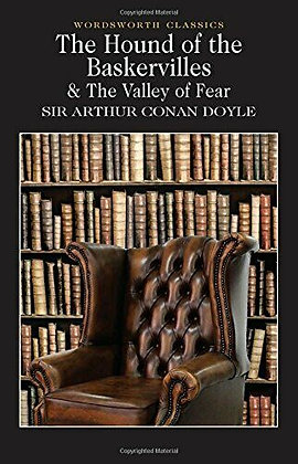 The Hound Of The Baskervilles And The Valley Of Fear (Sir Arthur Conan Doyle)