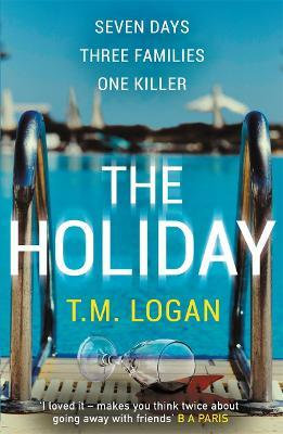 The Holiday (T M Logan)