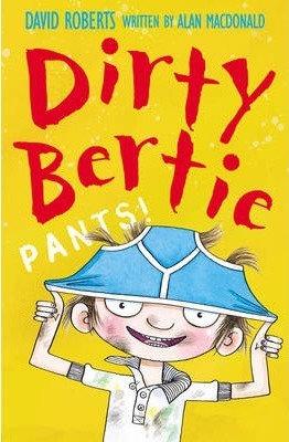 Dirty Bertie: Pants!