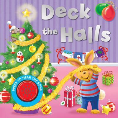 Deck The Halls (Board Book)