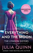 Everything And The Moon (Julia Quinn)