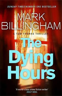 The Dying Hours (Mark Billingham)