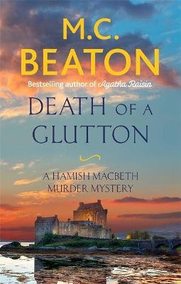 Death Of A Glutton (M C Beaton)