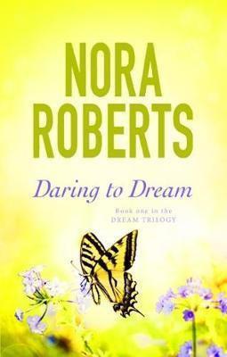 Daring To Dream (Nora Roberts)
