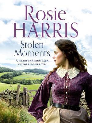 Stolen Moments (Rosie Harris)