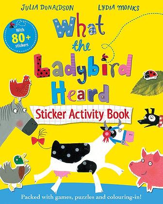 What The Ladybird Heard (Sticker Activity Book)