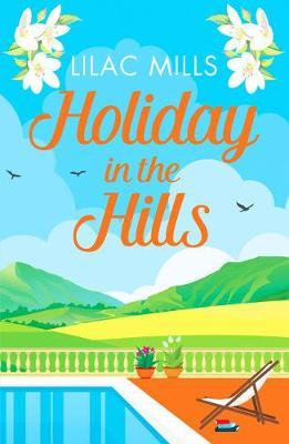 Holiday In The Hills (Lilac Mills)