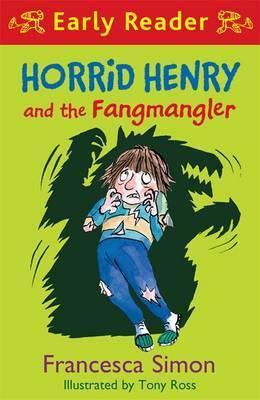 Early Reader: Horrid Henry And The Fangmangler