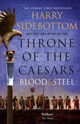Blood And Steel (Harry Sidebottom)