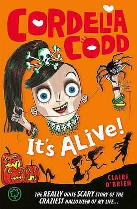 It's Alive! (Cordelia Codd)