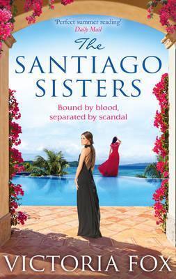 The Santiago Sisters (Victoria Fox)