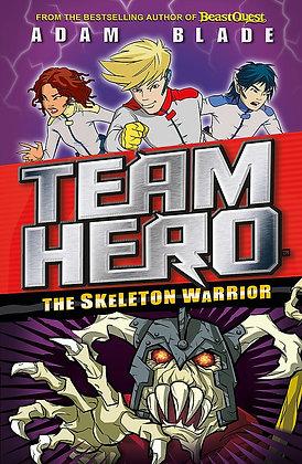 Team Hero: The Skeleton Warrior