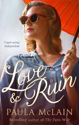 Love And Ruin (Paula McLain)