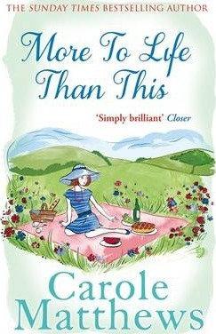 More To Life Than This (Carole Matthews)