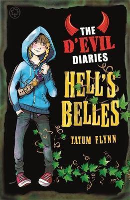 The D'Evil Diaries: Hell's Belles