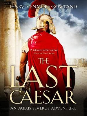 The Last Caesar (Henry Venmore-Rowland)