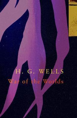 The War of the Worlds (Legend Classics) (H G Wells)