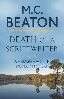 Death Of A Screenwriter (M C Beaton)