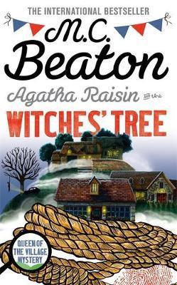 Agatha Raisin And The Witches' Tree (M C Beaton)