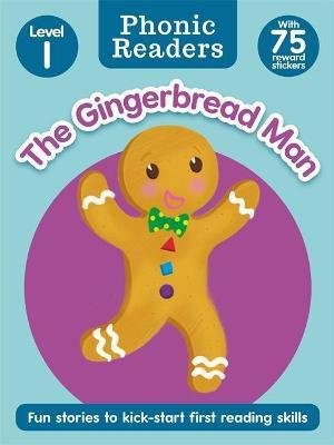 The Gingerbread Man (Phonic Readers) (Level 1)