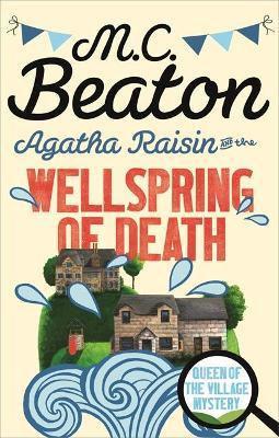 Agatha Raisin And The Wellspring Of Death (M C Beaton)