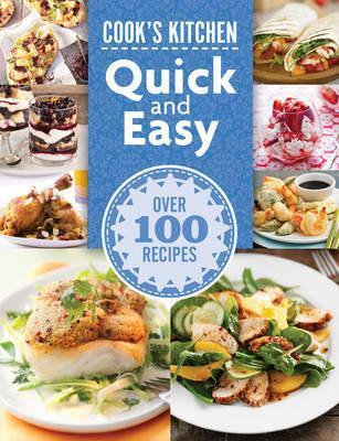 Cook's Kitchen: Quick and Easy