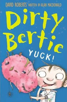 Dirty Bertie: Yuck!